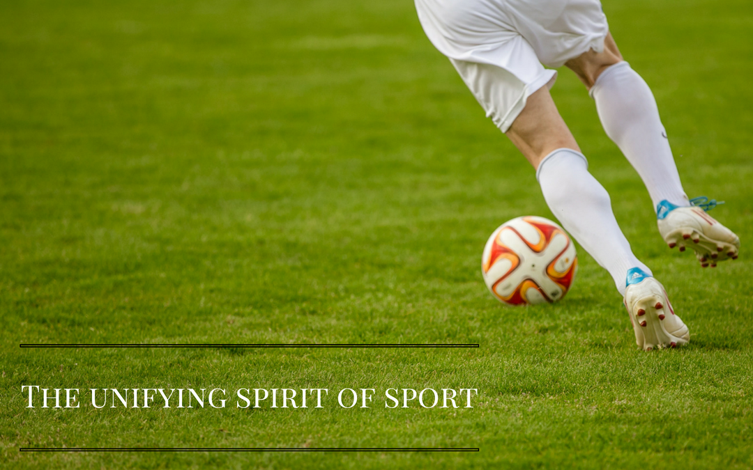 The unifying spirit of sport – it's not just about performance…